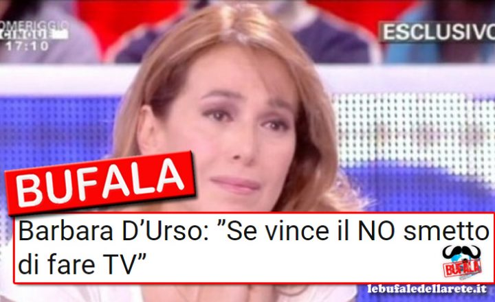 "Bufala Barbara D'Urso: ""Se vince il NO smetto di fare TV"""