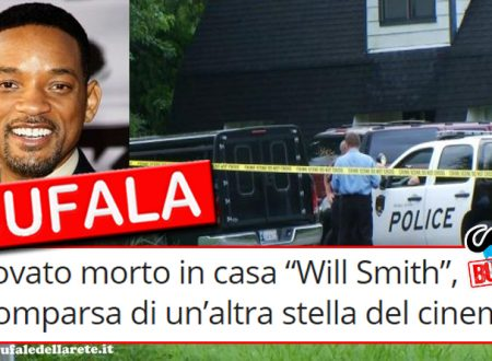 "BUFALA Trovato morto in casa "" Will Smith "", Scomparsa di un'altra stella del cinema"