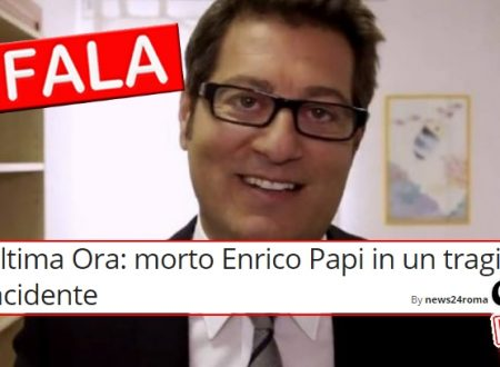 BUFALA Ultima Ora: morto Enrico Papi in un tragico incidente